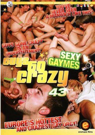 Guys Go Crazy 43